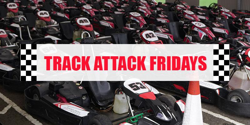 Track Attack Fridays
